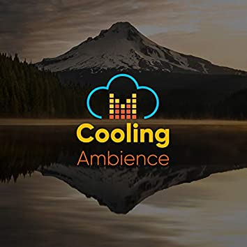 # Cooling Ambience
