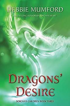 Dragons' Desire (Sorcha's Children Book 4) by [Debbie Mumford]