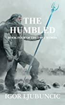 The Humbled (The Lost Words: Volume 4)