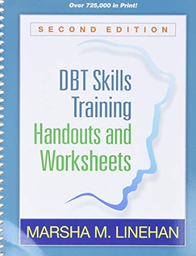 Linehan, M: DBT Skills Training Handouts and Worksheets, Sec