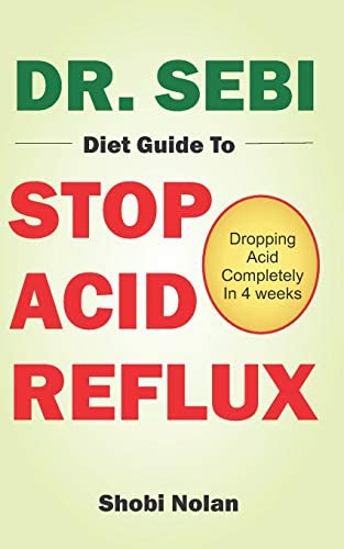 DR SEBI DIET GUIDE TO STOP ACID REFLUX Dropping Acid Completely In 4 weeks How To Naturally product image