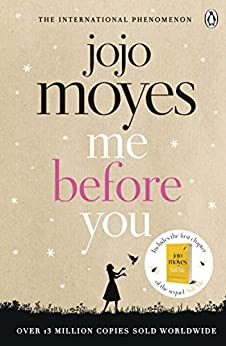 Me Before You: The international bestselling phenomenon by [Jojo Moyes]