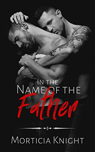 In the Name of the Father (Father Series Book 1)