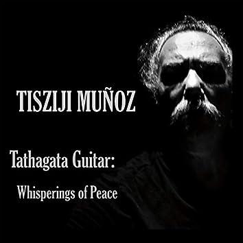 Tathagata Guitar: Whisperings of Peace