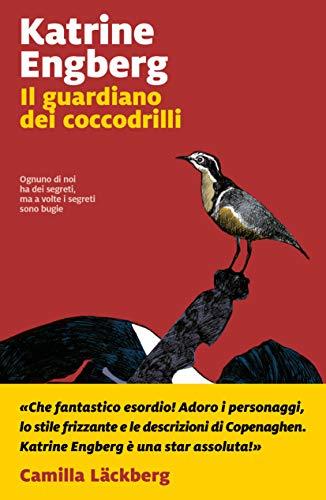 Il guardiano dei coccodrilli eBook: Engberg, Katrine: Amazon.it: Kindle  Store