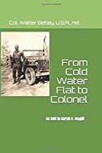 From Cold Water Flat to Colonel