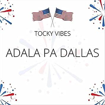 Adhala Pa Dallas