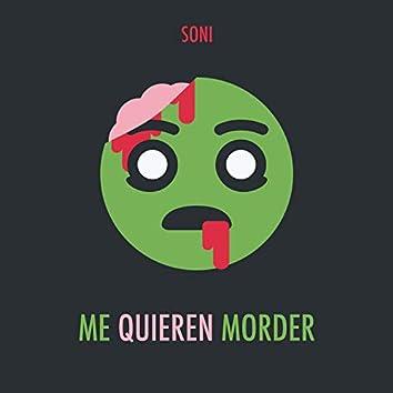 Me Quieren Morder