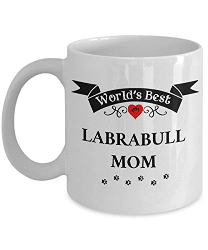 Lawenp Funny Coffee Mug - World's Best Labrabull Mom Cup Unique Dog Gifts for Women, 11 Oz, White