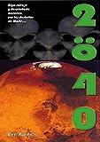 2ö40: Algo salvaje merodea por los desiertos de Marte