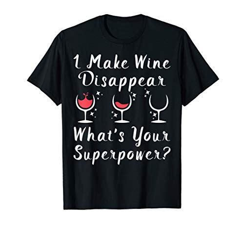 Ich kann Wein verschwinden lassen | Lustiges Rotwein Shirt