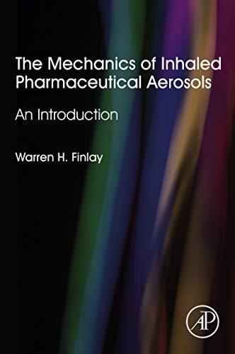 The Mechanics of Inhaled Pharmaceutical Aerosols: An Introduction (English Edition)
