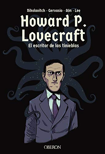 Howard P. Lovecraft. El escritor de las tinieblas (Libros Singulares)