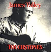 Touchstones by James Talley (2013-05-03)