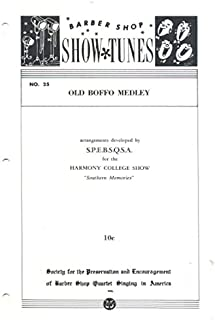 Old Boffo Medley (Barber Shop Show Tunes)