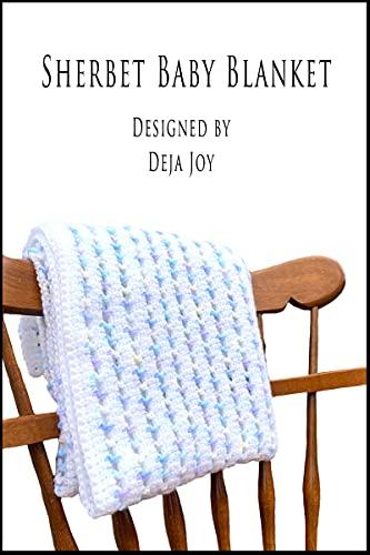 Sherbet Baby Blanket (English Edition)