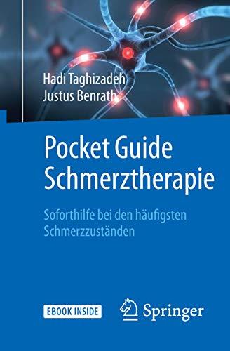 Pocket Guide Schmerztherapie: Soforthilfe bei den häufigsten Schmerzzuständen