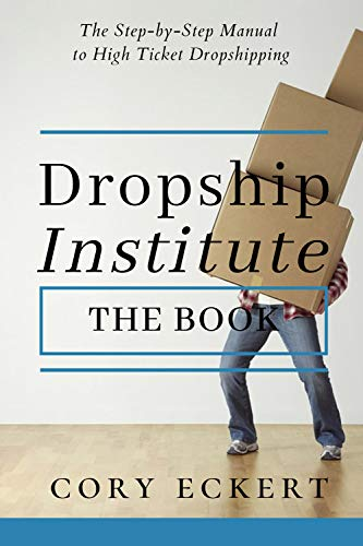 DropShip Institute - The Book: The Ultimate Guide to High Ticket Dropshipping (English Edition)