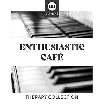 Enthusiastic Café Therapy Collection