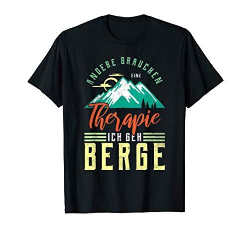 Andere Brauchen Therapie Ich Geh In Die Berge T-Shirt