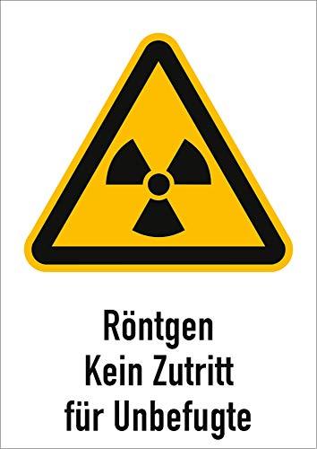 Aufkleber Röntgen kein Zutritt für Unbefugte gemäß ASR A1.3/ DIN 7010 Folie selbstklebend 21 x 14,8 cm (Warnschild, Strahlung) praxisbewährt, wetterfest