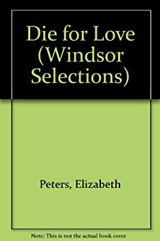 Hardcover Die for Love (Windsor Selections) Book