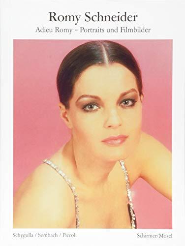 Adieu Romy: Portraits 1954-1981: Adieu Romy - Portraits und Filmbilder 1954-1981 (Bibliothek der Klassiker)