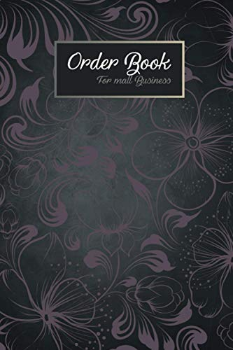order tracker for small business: Online Businesses and Retail Store, purchase order book, sales order book, 110 pages, 6x9