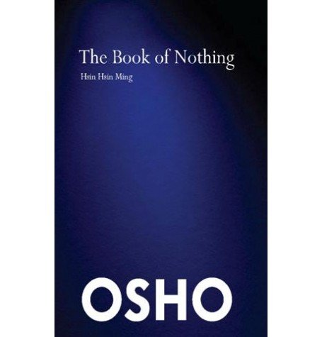 The Book of Nothing: Hsin Hsin Ming