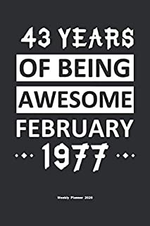 43 Years Of Being Awesome January 1977 Weekly Planner 2020: Calendar / Planner Born in 1977,Happy 43th Birthday Gift, Epic Since 1977