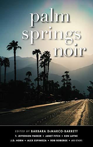 Image of Palm Springs Noir (Akashic Noir Series)