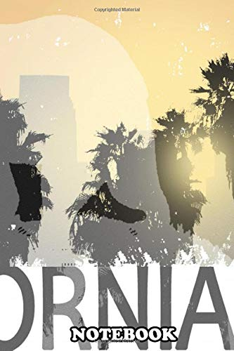 Notebook: California , Journal for Writing, College Ruled Size 6