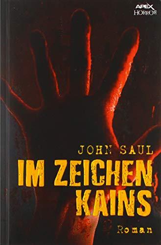 IM ZEICHEN KAINS: Ein Horror-Roman