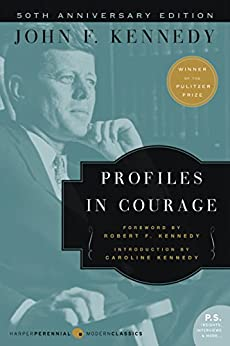 Profiles in Courage: Deluxe Modern Classic (Harper Perennial Deluxe Editions) by [John F. Kennedy]