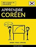 Apprendre le coréen - Rapide / Facile / Efficace: 2000 vocabulaires clés