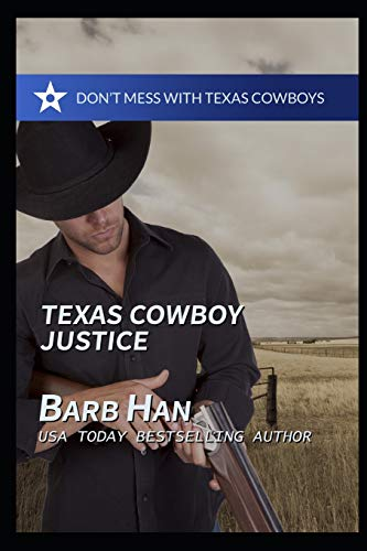Texas Cowboy Justice (Don't Mess with Texas Cowboys, Band 2)