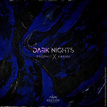 Dark Nights (feat. Karma)