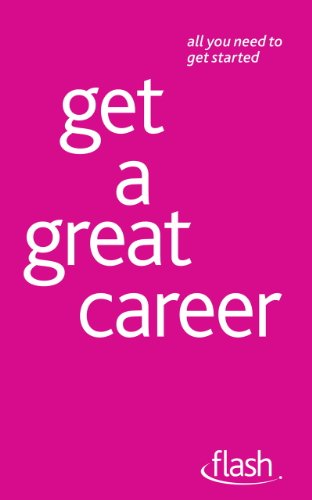 Get a Great Career: Flash (English Edition)