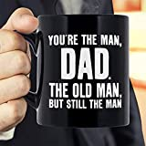 Gifts for Dad Father Day Gifts for Father,Funny Novelty Black Ceramic Coffee Mug Tea Cup-You're The Man, Dad:Birthday gifts for Dad,Thanksgiving Christmas Gifts for Dad From Son, Daughter, Kids