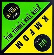 Naive by Kmfdm, Thrill Kill Kult, My Life With the Thrill Kill Kult (1991-07-01)