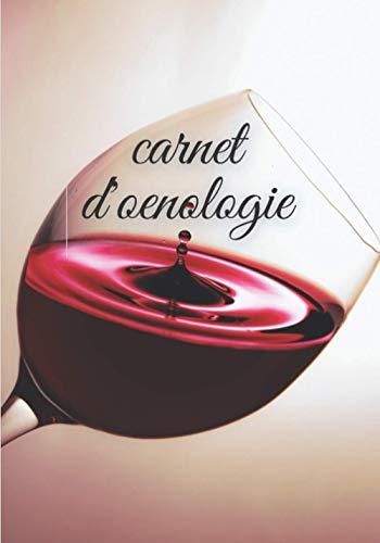 carnet d'oenologie: CARNET D'OENOLOGIE:live de dégustation de vin a remplir- grand carnet sur les saveurs et arome de vins, 100 fiches a ... et pour faire la cuisine,idél cadeau