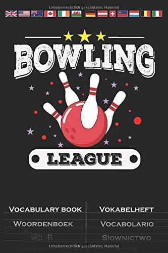 Bowling League Vokabelheft: Vokabelbuch mit 2 Spalten für Freunde und Fans des präzisen Kegelsports