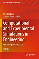 Computational and Experimental Simulations in Engineering: Proceedings of ICCES2019 (Mechanisms and Machine Science, 75)