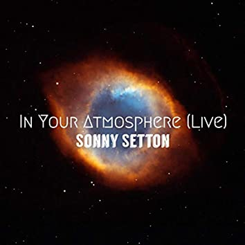 In Your Atmosphere (Live)