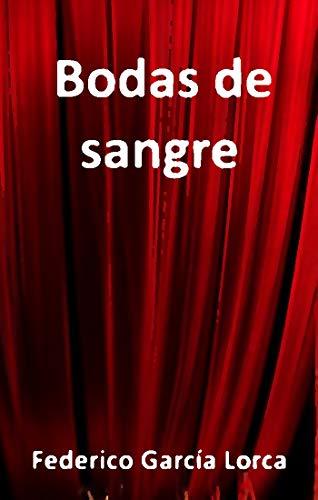Bodas de sangre eBook: García Lorca, Federico: Amazon.es: Tienda Kindle