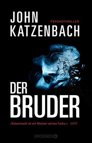 Buchseite und Rezensionen zu 'Der Bruder: Psychothriller' von John Katzenbach