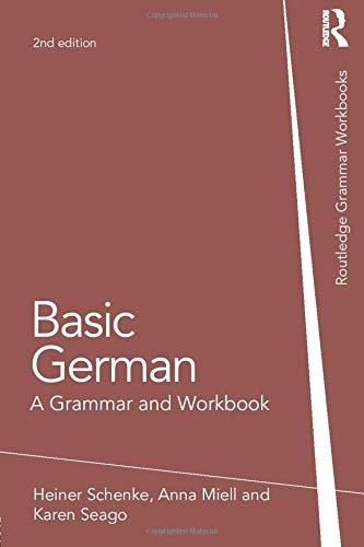Compare Textbook Prices for Basic German Grammar Workbooks 2 Edition ISBN 9781138788268 by Schenke, Heiner,Miell, Anna,Seago, Karen