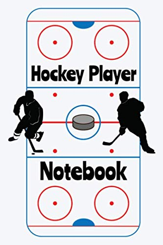 Hockey Player Notebook: Hockey Notebook Journal For Writing In For School Or Work College Ruled Lined Paper 120 Pages 6x9 Inch Size For Men Women Boys ... Cover And Hockey Player Pattern Back Cover