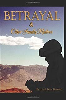 Betrayal and Other Family Matters
