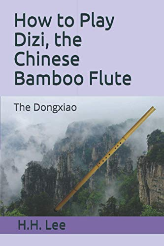 How to Play Dizi, the Chinese Bamboo Flute: The Dongxiao